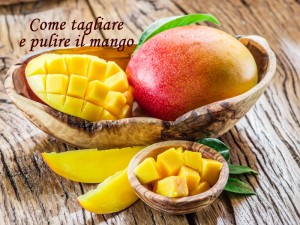 Ricetta Come pulire e tagliare il mango